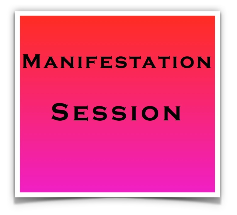 Manifistation Session